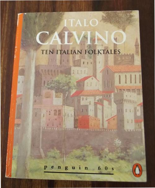 Ten italian folktales (penguin 60s) by italo calvino